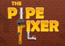 The Pipe Fixer